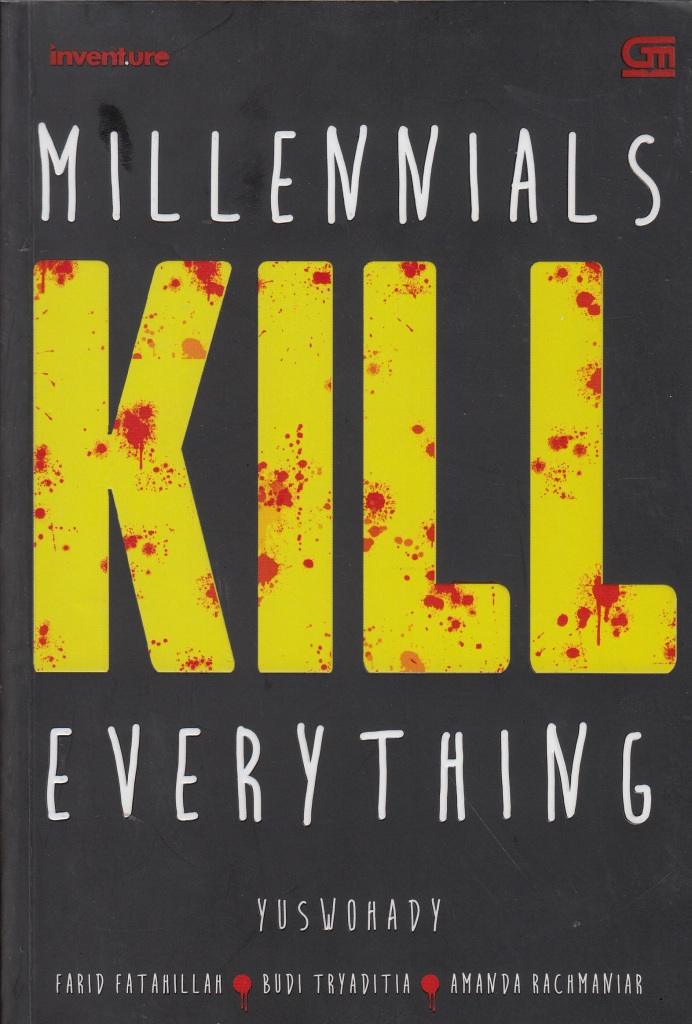 Millennials Kill Everything